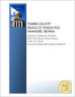 Towns County Board of Education, Hiawassee, Georgia, annual financial report for the fiscal year ended June 30, 2013 (including independent auditor's reports)